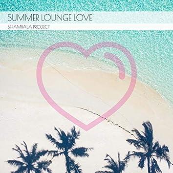 Summer Lounge Love