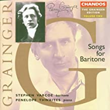 Grainger Edition, Volume 2: Songs For Baritone, including Willow, Willow; Six Dukes Went A-Fishin', British Waterside The Jolly Sailor Bold William Taylor, Lukannon, Sailor's Chanty, Shallow Brown