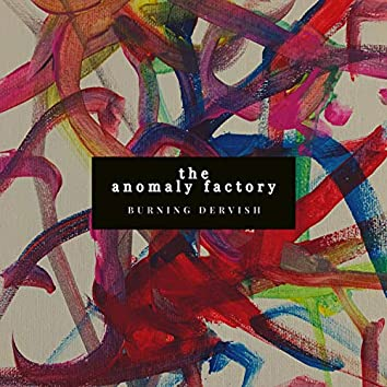The Anomaly Factory
