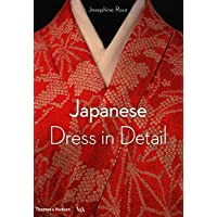Japanese Dress in Detail (Victoria and Albert Museum)
