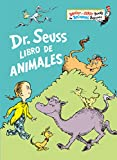 Dr. Seuss Libro de animales (Dr. Seuss's Book of Animals Spanish Edition) (Bright & Early Books(R))