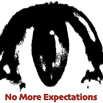 No More Expectations