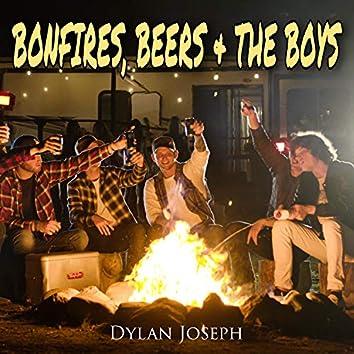 BONFIRES, BEERS & THE BOYS