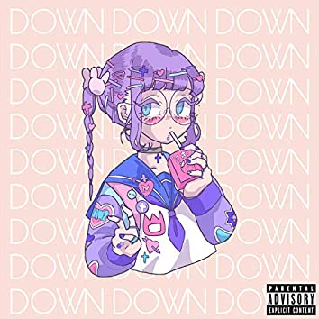 Down (feat. Moon Jelly & Eileen)