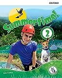 Summertime holiday. Student s book. Per la Scuola media. Con espansione online (Vol. 2)