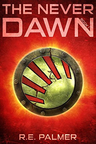 The Never Dawn by R.E. Palmer ebook deal