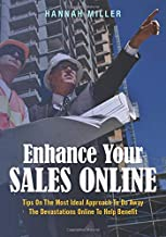 Enhance Your Sales Online: Tips On The Most Ideal Approach To Do Away The Devastations Online To Help Benefit