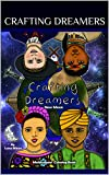 Crafting Dreamers : New Moon (English Edition)
