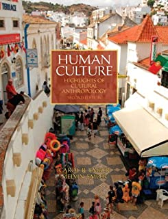 Human Culture: Highlights of Cultural Anthropology Plus NEWMyAnthroLab with eText -- Access Card Package