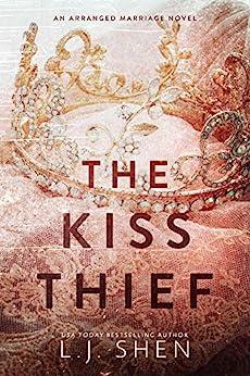 The Kiss Thief (English Edition) par [LJ Shen]