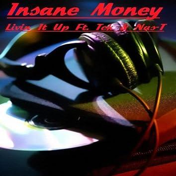 Livin It Up (feat. Tek & Nas-T)