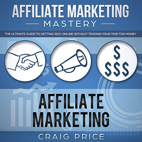 Affiliate Marketing Mastery audiobook cover art