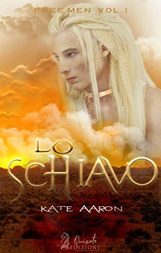 Lo Schiavo (Free Men Vol. 1)
