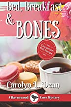 Bed, Breakfast and Bones: A Ravenwood Cove Cozy Mystery Large Print