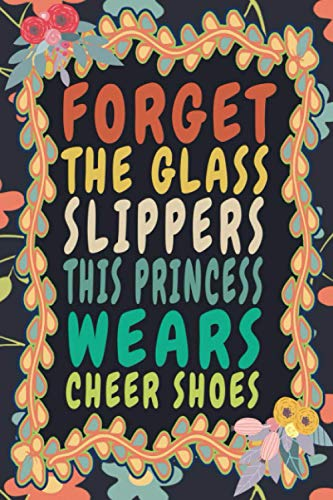 Forget The Glass Slippers This Princess Wears Cheer Shoes: Funny Vintage Cheer Coaches, Cheerleading Instructors Monthly Planner Gift