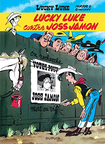 Lucky Luke - Tome 11 - Lucky Luke contre Joss Jamon: Lucky Luke 11/Lucky Luke contre Joss Jamon
