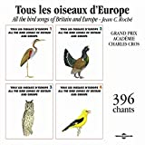 Tous les oiseaux d'Europe x 396 chants (All the Bird Songs of Britain and Europe)