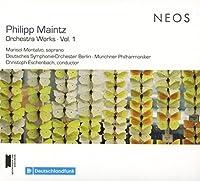Philipp Maintz: Orchestra Works Vol. 1