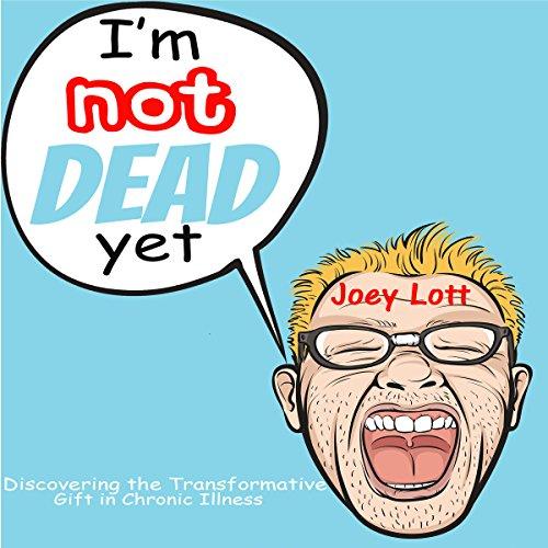 I'm Not Dead Yet cover art