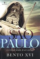 São Paulo. Catequeses Paulinas