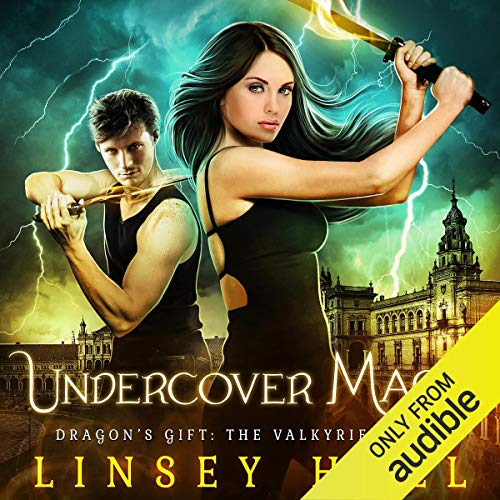 Undercover Magic: Dragon's Gift: The Valkyrie, Book 1