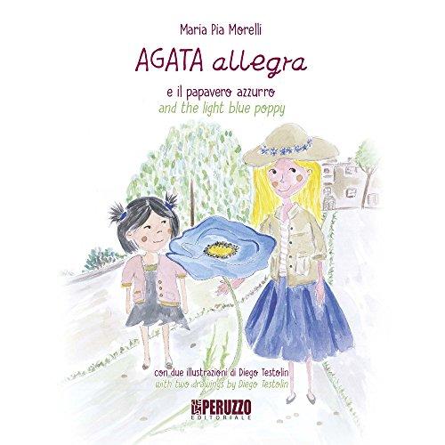 Agata Allegra e il papavero azzurro-Agata Allegra and the light blue poppy. Ediz. illustrata: 2