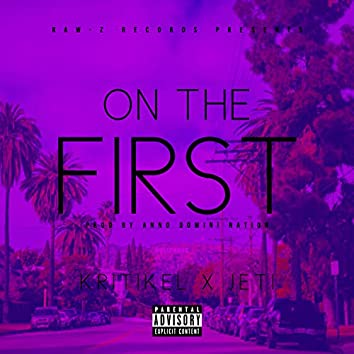 On the First (feat. Jeti)