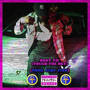 BODY YO! (Touch The Sky) [feat. Elry Jtsn]