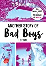 Another story of bad boys - Le final par Aloha