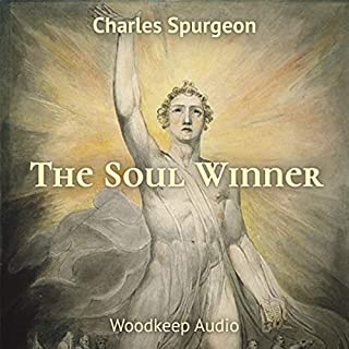 The Soul Winner                   By:                                                                                                                                 Charles Spurgeon                               Narrated by:                                                                                                                                 Bryan Nyman                      Length: 8 hrs and 53 mins     Not rated yet     Overall 0.0