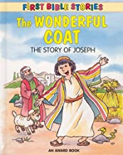 The Wonderful Coat (First Bible Stories)