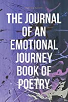 The Journal of an Emotional Journey Book of Poetry