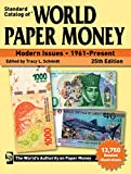 Standard Catalog of World Paper Money, Modern Issues, 1961-Present, 25th Edition: 2020