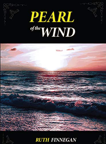 Pearl of the Wind: The Poet-of-the-Aire Sings by [Ruth Finnegan]