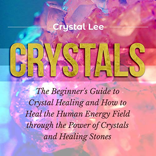 Crystals Audiobook By Crystal Lee cover art