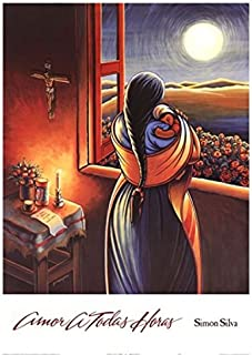Amor a Todas Horas (Love at all Hours) Mother and Child Art Print Poster by Simon Silva, Overall Size: 24x32, Image Size: 21.5x25.5