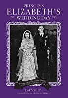 Princess Elizabeth's Wedding Day