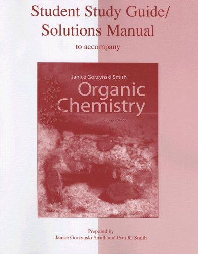 Student Study Guide / Solutions Manual to Accompany Organic Chemistry, 2nd Edition