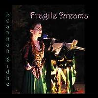 Fragile Dreams