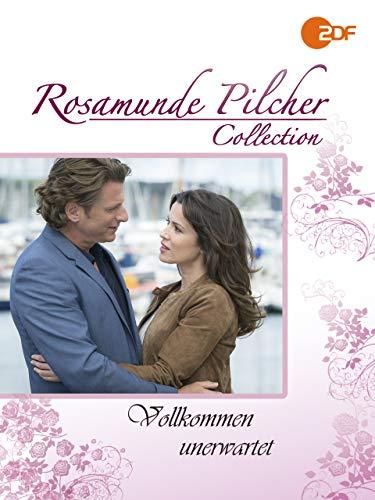 Rosamunde Pilcher: Vollkommen unerwartet