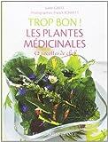 TROP BON ! PLANTES MEDICINALES