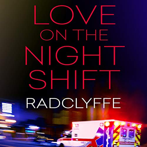 Love on the Night Shift: A Rivers Community Romance cover art