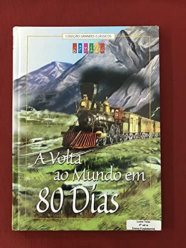 A Volta Ao Mundo Em 80 Dias (adaptado)