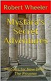 Mystara's Secret Adventures: Modules for New DM's - The Prisoner (The Keep District - [KD] Book 3) (English Edition)
