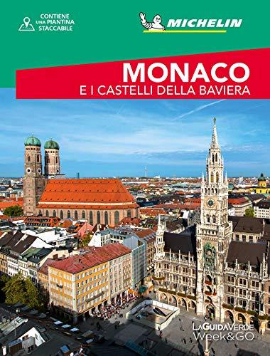 Monaco e i castelli della Baviera. Con cartina - Michelin