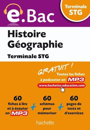 e.Bac - Histoire Géographie Terminale STG PDF Books