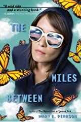 The Miles Between Kindle Edition