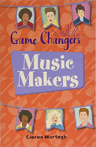 Reading Planet KS2 - Game-Changers: Music-Makers - Level 1: Stars/Lime band (Rising Stars Reading Planet)