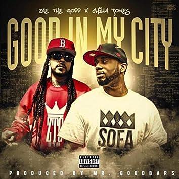 Good in My City (feat. Chilla Jones)