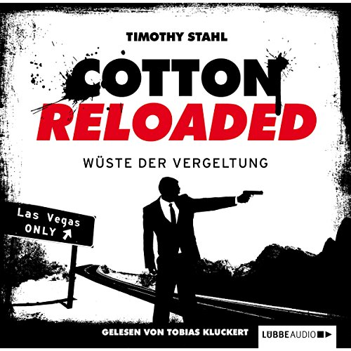 Wüste der Vergeltung (Cotton Reloaded 24) Titelbild
